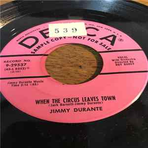 Jimmy Durante - When The Circus Leaves Town Mp3