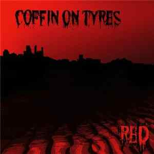Coffin On Tyres - Red Mp3