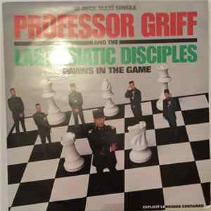 Professor Griff And The Last Asiatic Disciples - Pawns In The Game Mp3