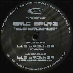 Eric Spire - Big Brother Mp3