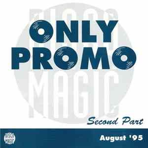Various - Only Promo Second Part August '95 Mp3