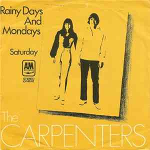 Carpenters - Rainy Days And Mondays Mp3