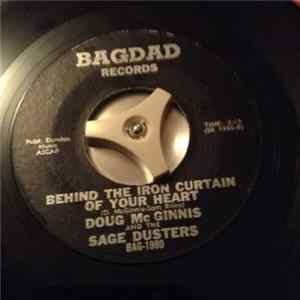 Doug Mc Ginnis And The Sage Dusters - Behind The Iron Curtain Of Your Heart / Wrong Number Mp3