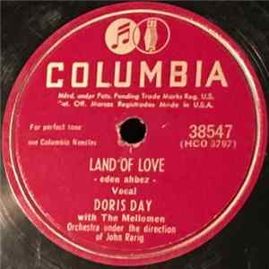 Doris Day With The Mello Men Orchestra - Land Of Love / The Last Mile Home Mp3