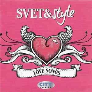 Various - Svet & Style Love Songs Mp3